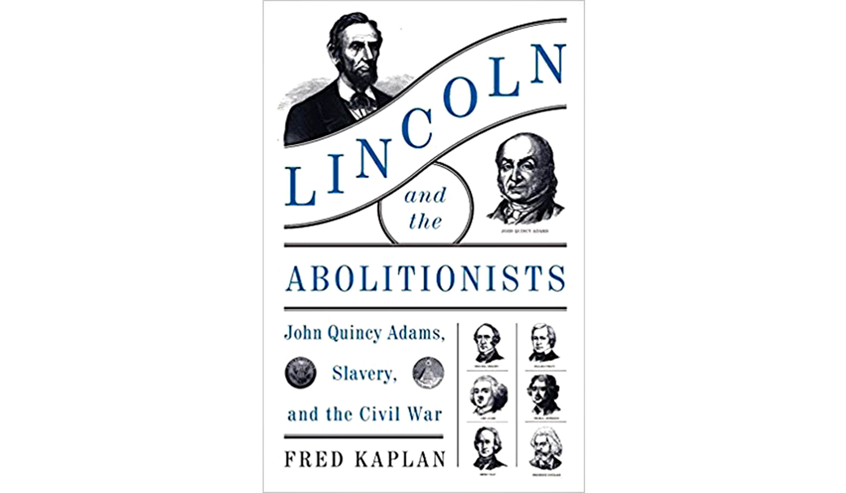 lincoln and the abolitionists Story highlights lincoln film distorts history, some historians say historian: lincoln was a racist new pbs film tells tale of abolitionists.